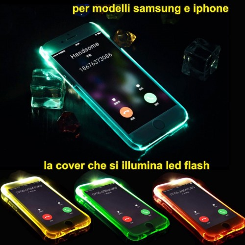 Custodia Cover luminosa led flash per Samsung Galaxy S6 S7 S8 Plus IPhone 6 7 8
