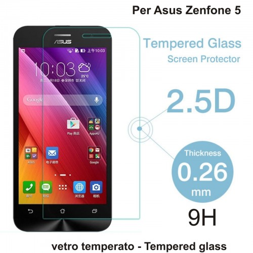 PELLICOLA PROTEGGI DISPLAY TEMPERED GLASS vetro temperato PER ASUS Zenfone 5 9H