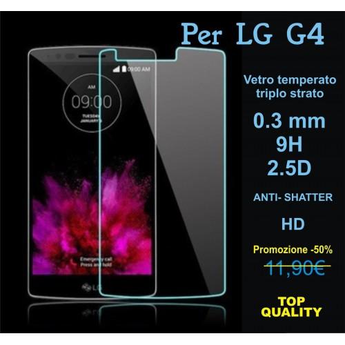 PELLICOLA PROTEGGI SCHERMO SCREEN PROTECTOR vetro temperato 0.3 9H 2.5D LG G4