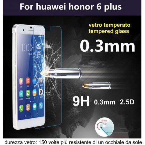 PELLICOLA VETRO TEMPERATO tempered glass per HUAWEI Honor 6 Plus 9H 2.5D 0.3 mm