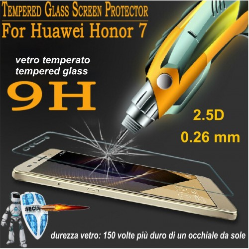 PELLICOLA VETRO TEMPERATO tempered glass per HUAWEI Honor 7 9H 2.5D 0.26 MM