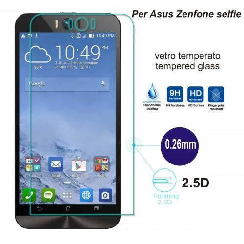 PELLICOLA display TEMPERED GLASS vetro temperato 9H ASUS Zenfone selfie Zd551kl