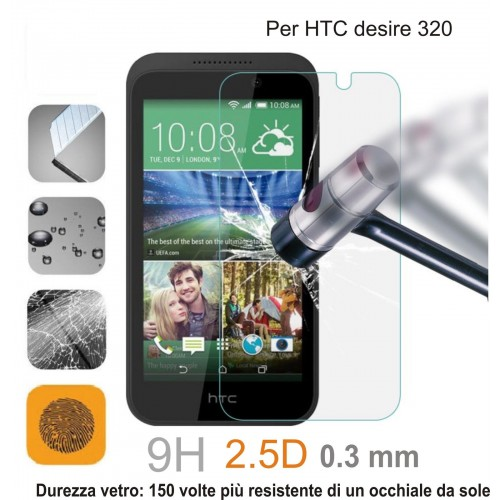 PELLICOLA display temperd glass vetro temperato 0.3mm 9H 2.5D HTC DESIRE 320