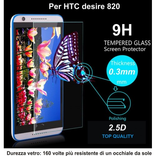 PELLICOLA display temperd glass vetro temperato 0.3mm 9H 2.5D HTC DESIRE 820