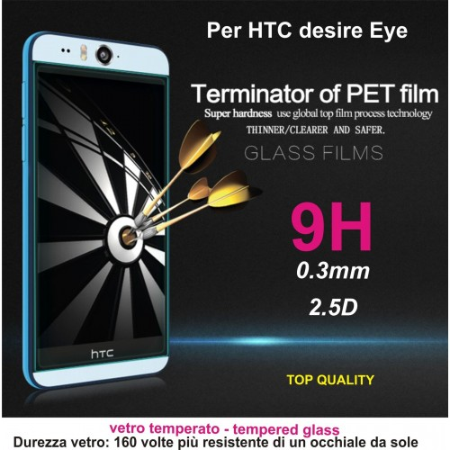 PELLICOLA display temperd glass vetro temperato 0.3mm 9H 2.5D HTC DESIRE Eye