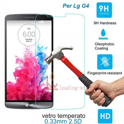 PELLICOLA protettiva display vetro temperato LG G4 tempered glass 9H 0.26mm 2.5D